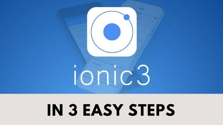 Ionic 3 In 3 Easy Steps